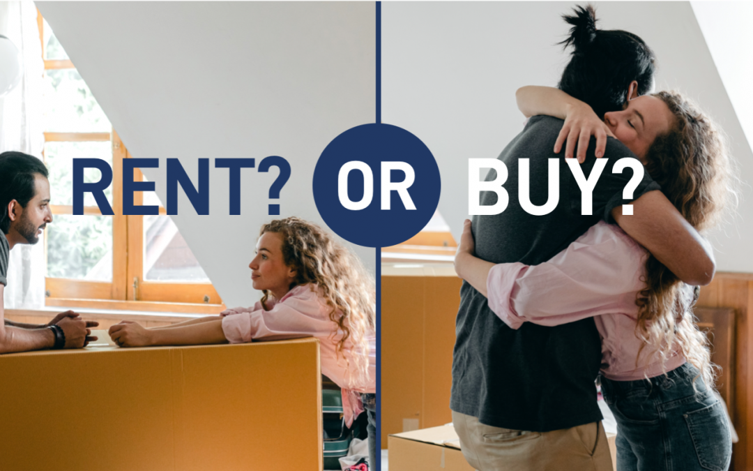 To Rent or Buy: Should I Continue To Rent, Or Buy My First Home?